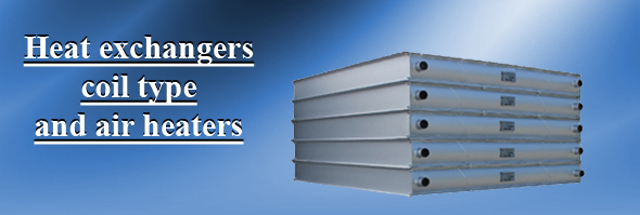 Heat exchangers coil type and air heaters